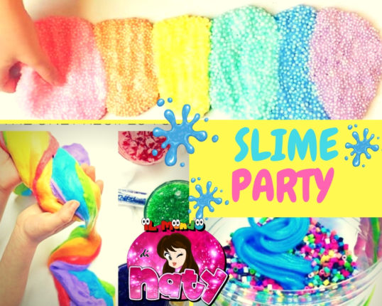 Slime Party Il Mondo di Naty